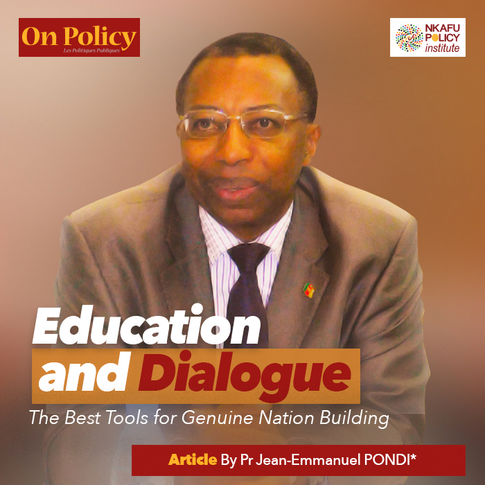 education and dialogue - the best tools for genuine nation building